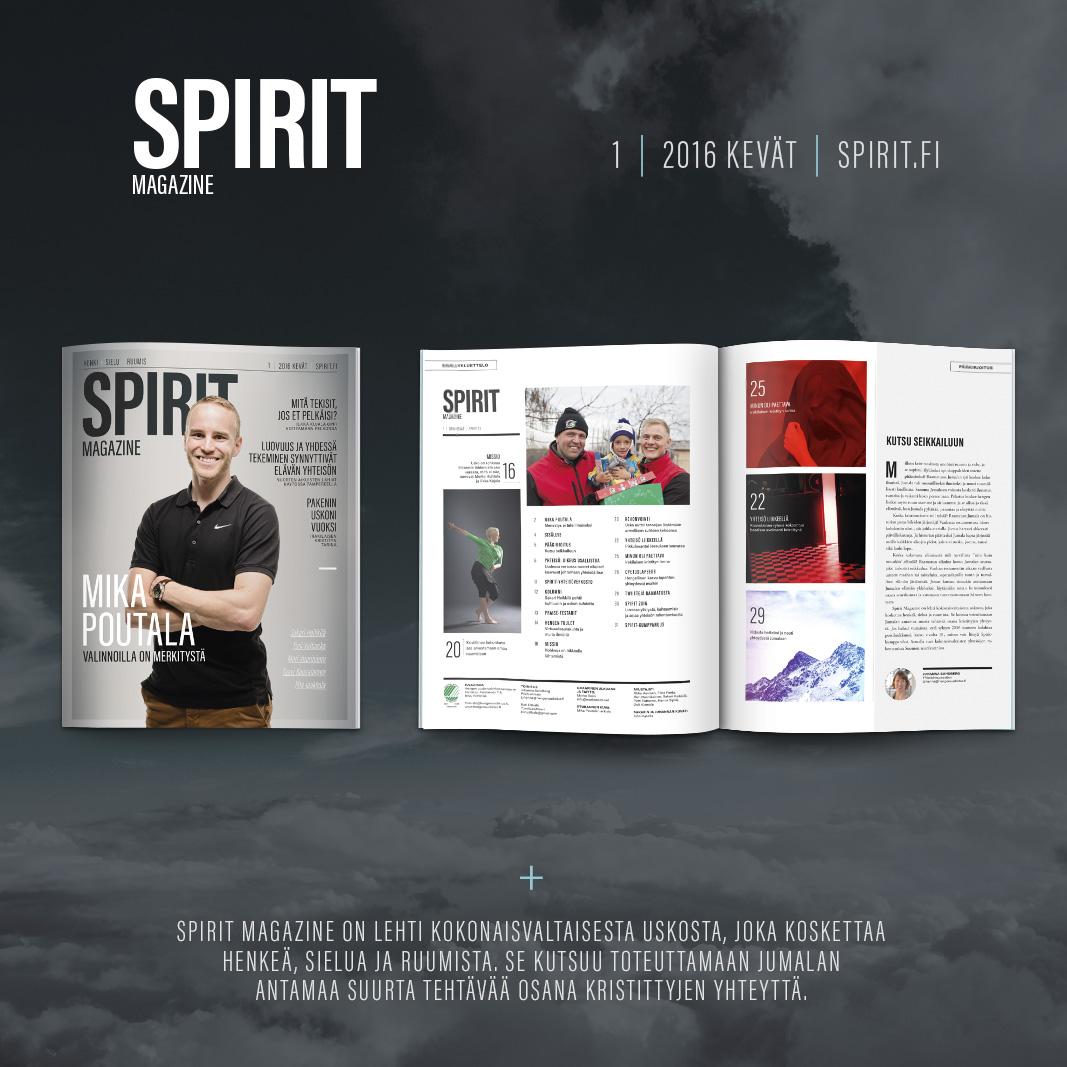 Spirit Magazine on mielenkiintoisimpia suunnittelemiani lehtiä, jossa sain toteuttaa nuorekasta ja modernia ilmettä 32 sivun verran.