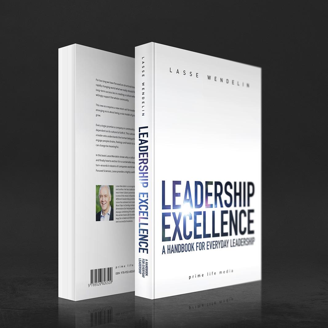 """Lasse Wendelinin tuorein kirja """"Leadership Excellence"""" (Prime Life Media 2014). Kansien suunnittelu. Lisätietoa: www.primecoaching.fi"""