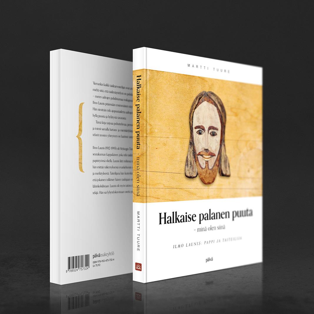 """Kansisuunnittelu Martti Tuuren kirjaan """"Halkaise palanen puuta – minä olen siinä"""" (Päivä Osakeyhtiö 2015). http://www.nettikirjakauppa.com/halkaise-palanen-puuta-mina-olen-siina.html"""