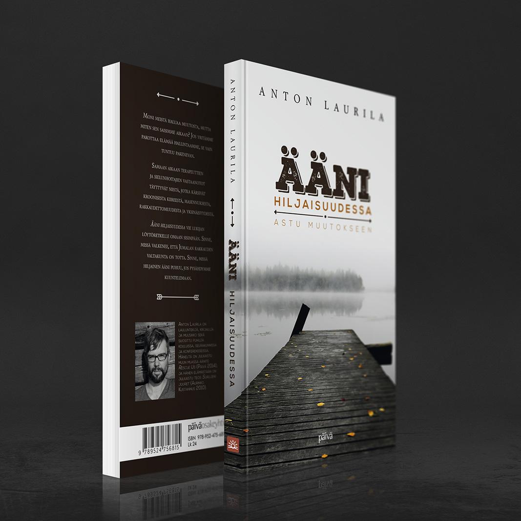 """Anton Laurilan tuoreen kirjan """"Ääni hiljaisuudessa"""" (Päivä 2014) kansien suunnittelu. http://www.nettikirjakauppa.com/aani-hiljaisuudessa.html"""
